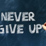 never give up | Job Recruitment Maidstone